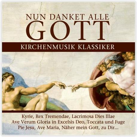 Nun Danket Alle - Kirchenmusik Klassiker (2CD)-10079