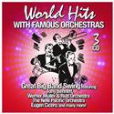 World Hits with Famous Orchestras (3CD)