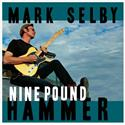 Mark Selby - Nine Pound Hammer (LP)