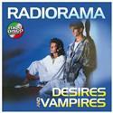 Radiorama - Desires and Vampires (LP)