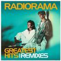 Radiorama - Greatest Hits and  Remixes (LP)