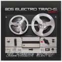 80s Electro Tracks Vol.1 (CD)