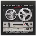 80s Electro Tracks - Vinyl Edition (LP)