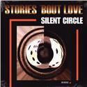 Silent Circle - Stories 'Bout Love (LP)