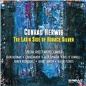 Conrad Herwig - Latin Side Of Horace Silver (CD)